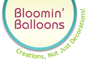 Bloomin' Balloons - Creations, Not Just Decorations!